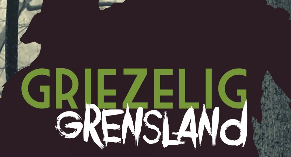 Griezelig Grensland 2018